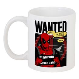 "Кружка ""Дэдпул"" - комиксы, супергерои, deadpool, wanted, дэдпул"