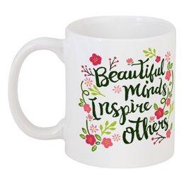 """Кружка """"Великолепные мысли вдохновляют других"""" - любовь, утро, мечты, вдохновение, завтрак"""