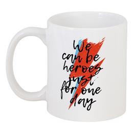 """Кружка """"Heroes. Дэвид Боуи"""" - музыка, heroes, дэвид боуи, боуи, david bowie"""