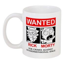 "Кружка ""Рик и Морти"" - мультфильмы, wanted, rick and morty, рик и морти"
