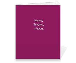 """Тетрадь на клею """"Hopes, dreams, wishes"""" - мечты, желания, надежды"""