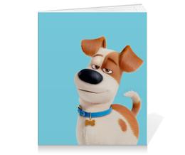 """Тетрадь на клею """"Макс (Max)"""" - max, макс, тайная жизнь домашних животных, the secret life of pets"""