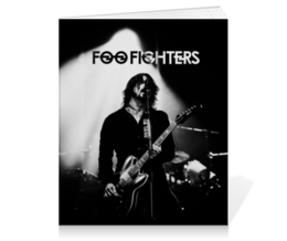 "Тетрадь на клею ""Foo Fighters"" - nirvana, рок, группы, foo fighters, дейв грол"