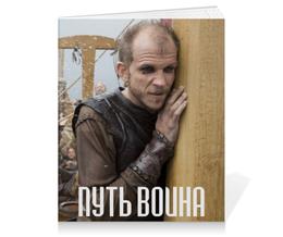 """Тетрадь на клею """"Путь воина"""" - предки, история, викинги, vikings, путь воина"""