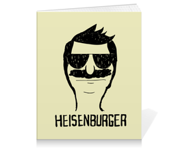 "Тетрадь на клею ""Heisenburger"" - во все тяжкие, breaking bad, heisenberg, bobs burgers, бургеры боба"