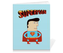 """Тетрадь на клею """"Супермен"""" - супермен, прикольные, комиксы, superman, супергерои"""