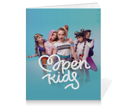 "Тетрадь на клею ""Open Kids"" - музыка, группа, open kids"