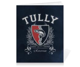"Тетрадь на клею ""Игра Престолов. Дом Талли"" - игра престолов, game of thrones, дом талли, house tully, талли"