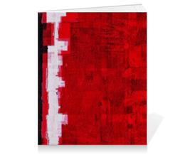 """Тетрадь на клею """"Абстракция"""" - red, красный, цвет, абстракция, краска"""