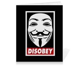 "Тетрадь на клею ""Disobey"" - anonymous, анонимус, obey, маска гая фокса, disobey"