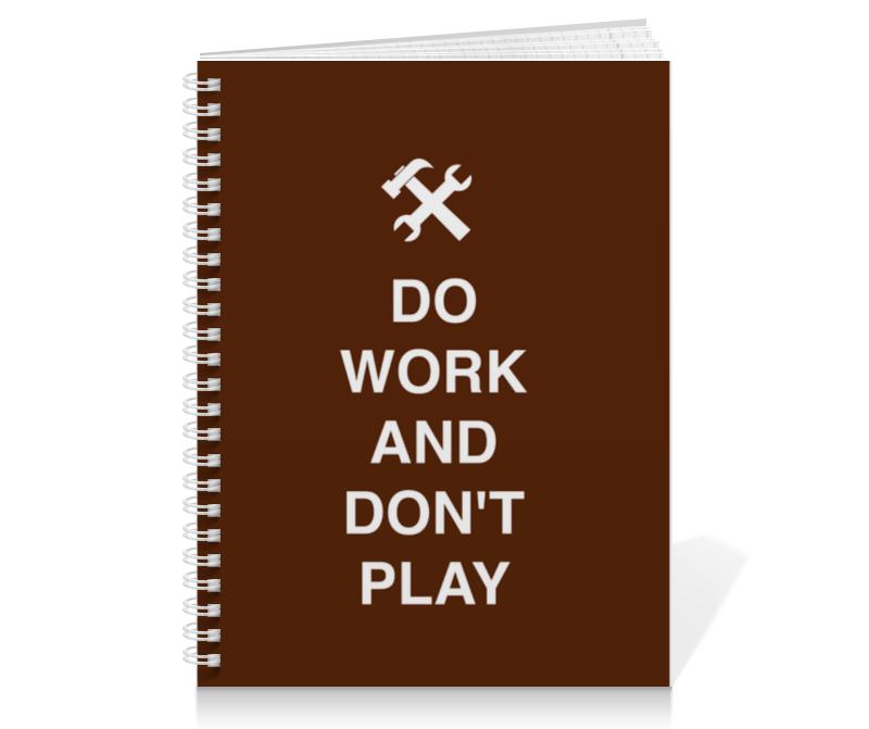 Тетрадь на пружине Printio Do work and don't play плакат a3 29 7x42 printio do work and don t play