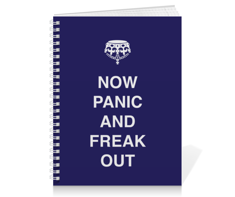 Тетрадь на пружине Printio Now panic and freak out тетрадь на пружине printio keep calm design is not easy