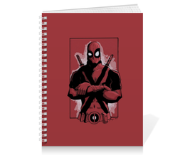 "Тетрадь на пружине ""Дэдпул (Deadpool)"" - комиксы, deadpool, марвел, дэдпул, marve"
