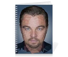 """Тетрадь на пружине """"Leonardo DiCaprio"""" - леонардо, лео, дикаприо, полигон"""