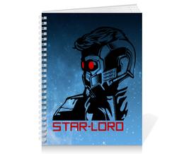 """Тетрадь на пружине """"Звёздный Лорд (Star-Lord)"""" - marvel, стражи галактики, звёздный лорд, guardians of the galaxy, star lord"""