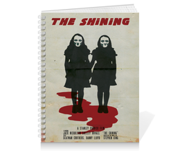 "Тетрадь на пружине ""The Shining"" - king, сияние, shining, кинг, stephenking"