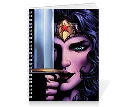 """Тетрадь на пружине """"Чудо-Женщина (Wonder Woman)"""" - комиксы, dc comics, чудо-женщина, justice league, лига справедливости"""