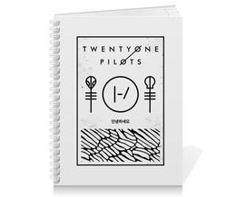 """Тетрадь на пружине """"Twenty One Pilots"""" - музыка, группы, twenty one pilots, twenty øne piløts"""