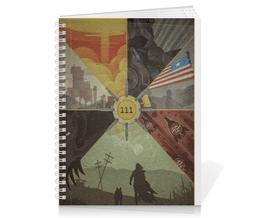 "Тетрадь на пружине ""Тетрадь Fallout 4"" - nukacola, fallout4, бункер111"