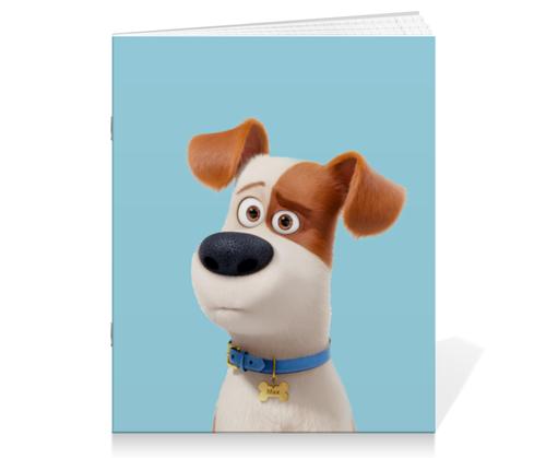 """Тетрадь на скрепке """"Макс (Max)"""" - max, макс, тайная жизнь домашних животных, the secret life of pets"""