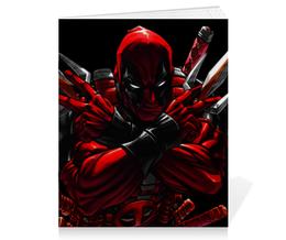 """Тетрадь на скрепке """"Дэдпул (Deadpool)"""" - комиксы, marvel, deadpool, марвел, дэдпул"""