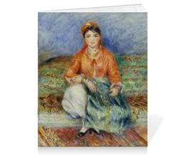 """Тетрадь на скрепке """"Алжирская девушка (картина Ренуара)"""" - картина, ренуар"""