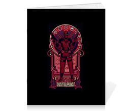 """Тетрадь на скрепке """"Дэдпул (Deadpool)"""" - комиксы, marvel, марвел, дэдпул, deadpoo"""