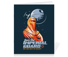 "Тетрадь на скрепке ""Звёздные войны. Join the Imperial Guard!"" - star wars, звёздные войны, emperor's royal guard, королевская гвардия императора, imperial guard"