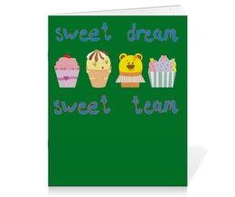 "Тетрадь на скрепке ""Sweet dream - sweet team"" - смешные, забавные, пирожные, funny cakes"