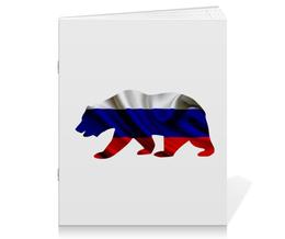 """Тетрадь на скрепке """"Русский Медведь"""" - bear, медведь, русский, флаг, russian"""