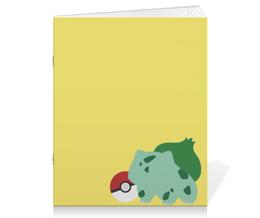 "Тетрадь на скрепке ""Бульбазавр"" - покемон, бульбазавр, анимэ, bulbasaur, pokemon"