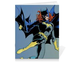 """Тетрадь на скрепке """"Бэтгёрл (Batgirl)"""" - комиксы, бэтмен, dc, диси, бэтгёрл"""