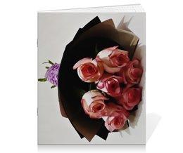 """Тетрадь на скрепке """"Розовые розы"""" - цветы, подарок, валентинка, букет, розовые розы"""