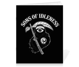 """Тетрадь на скрепке """"Сыны Безделья"""" - прикольные, sons of anarchy, лень, ленивец, сыны анархии"""