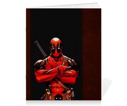 "Тетрадь на скрепке ""Дэдпул (Deadpool)"" - комиксы, marvel, марвел, дедпул, deadpoo"