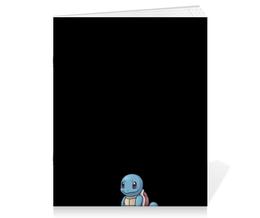 """Тетрадь на скрепке """"Сквиртл"""" - pokemon, покемон, анимэ, сквиртл, squirtle"""