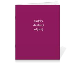 "Тетрадь на скрепке ""Hopes, dreams, wishes"" - мечты, желания, надежды"