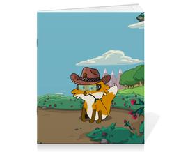 """Тетрадь на скрепке """"Лисенок ковбой"""" - ковбой, лисенок, страж, шериф"""