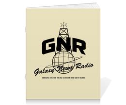 "Тетрадь на скрепке ""Fallout. Galaxy News Radio"" - игры, fallout, геймерские, gnr, galaxy news radio"
