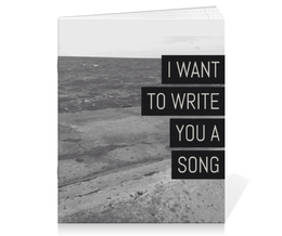 "Тетрадь на скрепке ""I Want to Write You a Song (One Direction MITAM)"" - music, one direction, made in the am, mitam"