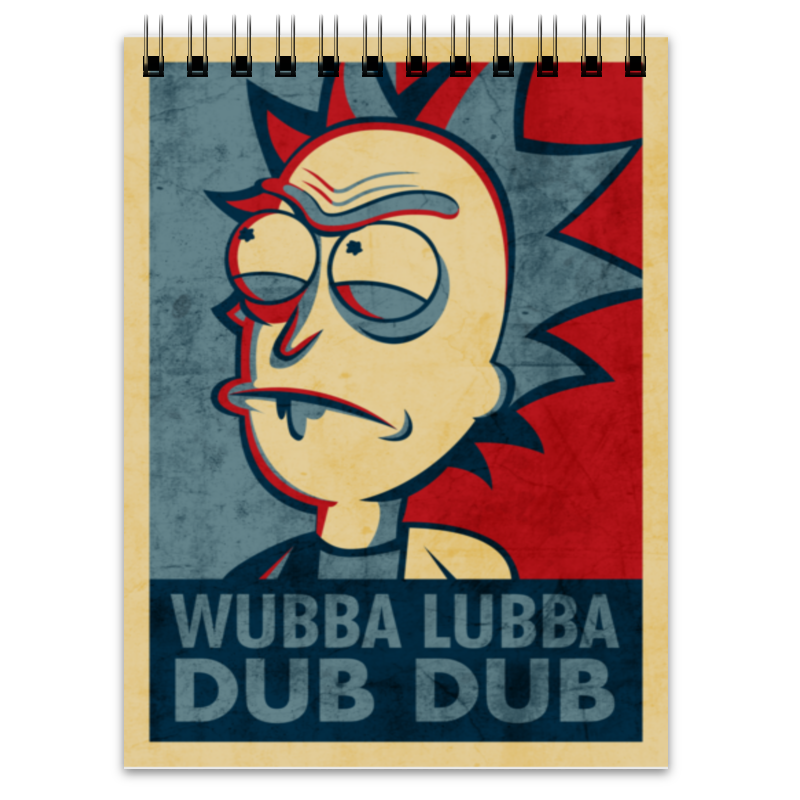 Блокнот Printio Wubba lubba dub dub. рик из рик и морти dub vekovoj bgt05