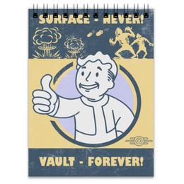 "Блокнот ""Fallout. Vault - forever!"" - fallout, геймерские, игры, vault, vault-boy"