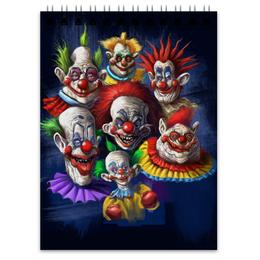 """Блокнот """"Клоуны-злодеи"""" - ужасы, фэнтэзи, клоуны, злодеи"""