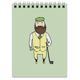 """Блокнот """"Джентльмен с клюшкой для гольфа"""" - мяч, борода, джентльмен, гольф, клюшка"""