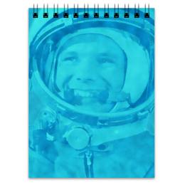 """Блокнот """"Юрий Гагарин"""" - космос, полет, летчик, первый, космонавт"""