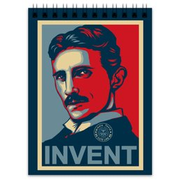 "Блокнот ""Никола Тесла — изобретатель-гений"" - obey, плакаты, физика, nikola tesla, osecp"