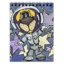 """Блокнот """"Космонавт"""" - звезда, космос, собака, космонавт"""