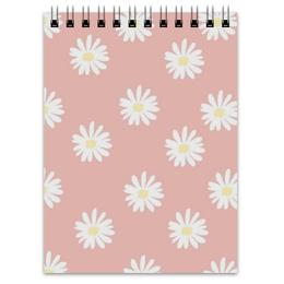 """Блокнот """"Ромашки"""" - цветы, весна, ромашки"""