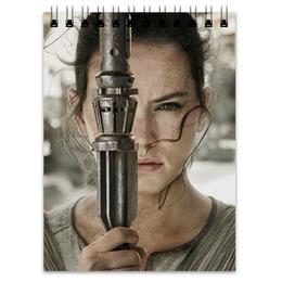 """Блокнот """"Звездные войны - Рей"""" - кино, фантастика, star wars, звездные войны, дарт вейдер"""