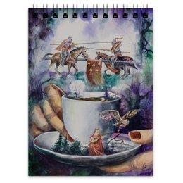 """Блокнот """"Я расскажу тебе за чашкой чая"""" - романтика, средневековье, фентези, рыцари, чай и плед"""